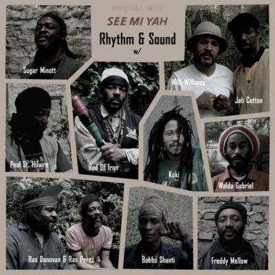 See Mi Yah - Rhythm & Sound
