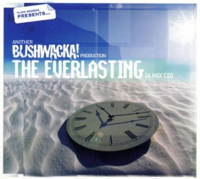 BUSHWACKA - The Everlasting