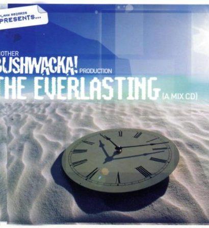 BUSHWACKA - The Everlasting