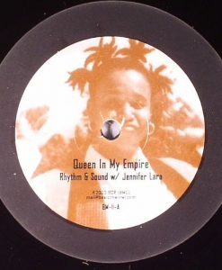 RHYTHM & SOUND with JENNIFER LARA - Queen In My Empire