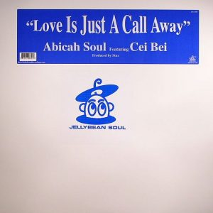 ABICAH SOUL feat CEI BEI - Love Is Just A Call Away