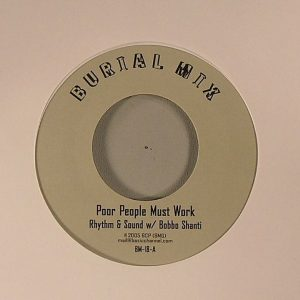 RHYTHM & SOUND - Poor People Must Work