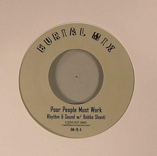RHYTHM & SOUND - Poor People Must Work