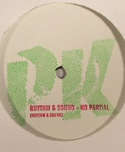 RHYTHM & SOUND - No Partial