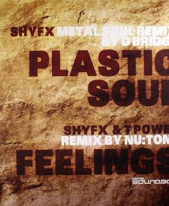 SHY FX - T POWER - Plastic Soul