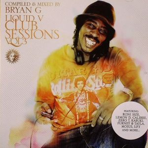 BRYAN G - Liquid V Club Sessions Vol 3