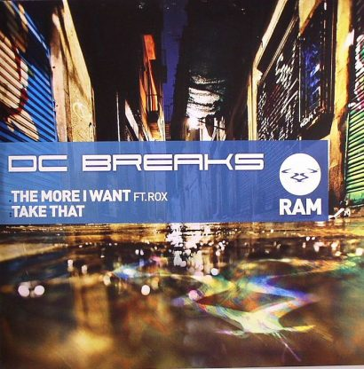 DC BREAKS - The More I Want