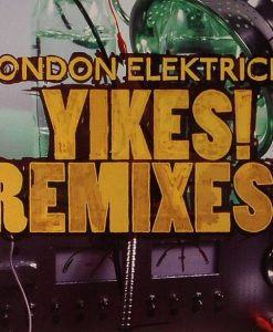 LONDON ELEKTRICITY - Yikes! Remixes!!