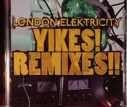 LONDON ELEKTRICITY - Yikes! Remixes!!