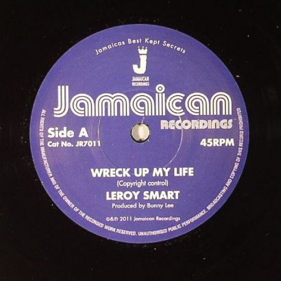 Leroy SMART - Wreck Up My Life