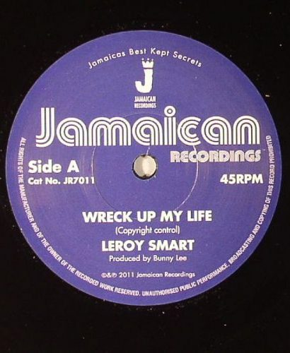Leroy SMART - Wreck Up My Life