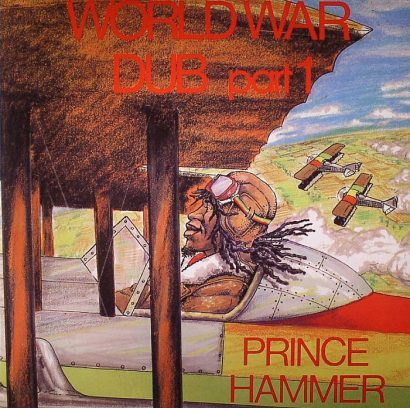 PRINCE HAMMER - World War Dub Part 1