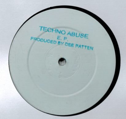 Dee Patten - Techno Abuse EP