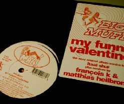 Big Muff ‎– My Funny Valentine - Maxi Records