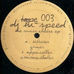 DJ Hi-Speed ‎– The Swiss Cheese EP