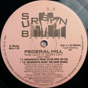 Federal Hill ‎– We Got It Goin On c