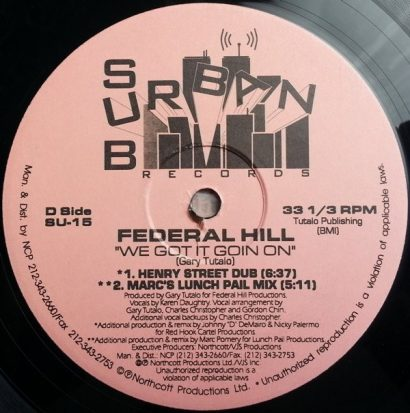 Federal Hill ‎– We Got It Goin On
