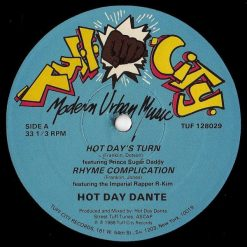 Hot Day Dante ‎– Hot Days Turn - Rhyme Complication