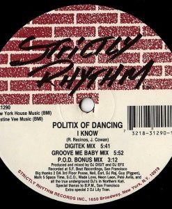 Politix Of Dancing ‎– Swirls - I Know - Strictly Rhythm