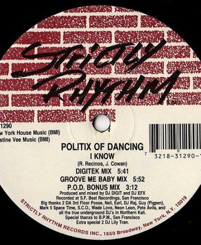 Politix Of Dancing – Swirls - I Know - Strictly Rhythm