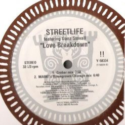 Streetlife Feat. Dana Stovall ‎– Love Breakdown