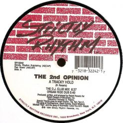 The 2nd Opinion ‎– A Tracky Hold - Strictly Rhythm