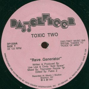 Toxic Two ‎– Rave Generator - Acid Flash