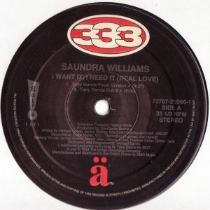 Saundra Williams ‎– I Want It, I Need It (Real Love)