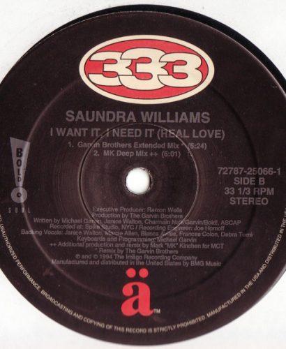 Saundra Williams – I Want It, I Need It (Real Love)