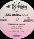Bad Behaviour – Living On Smoke