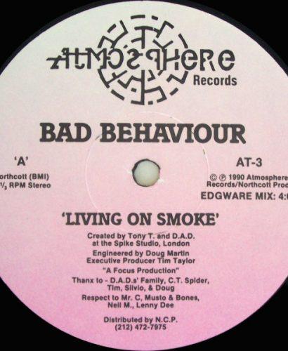 Bad Behaviour – Living On Smoke