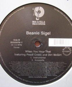 Beanie Sigel – When You Hear That