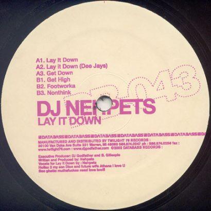 DJ Nehpets – Lay It Down