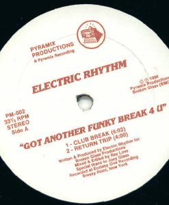 Electric Rhythm ‎– Got Another Funky Break 4 U