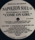 Napoleon Soul O Featuring C.J. Smith ‎– Come On Girl