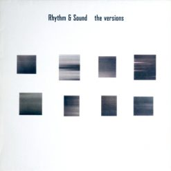 Rhythm & Sound ‎– The Versions VINYL