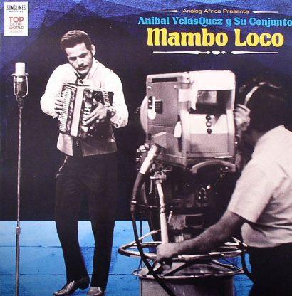Anibal VelasQuez Y Su Conjunto – Mambo Loco