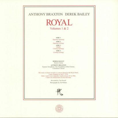 Anthony Braxton, Derek Bailey – Royal Volumes 1 & 2