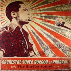 Orchestre Super Borgou De Parakou ‎– The Bariba Sound 1970-1976