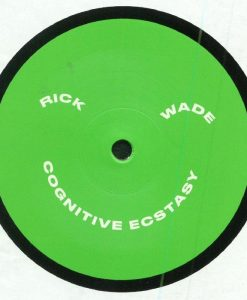 Rick Wade ‎– Cognitive Ecstacy