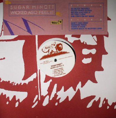 Sugar Minott – Wicked Ago Feel It
