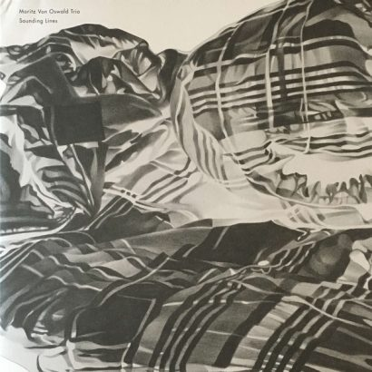 Moritz Von Oswald Trio – Sounding Lines