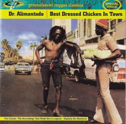 Dr Alimantado – Best Dressed Chicken In Town